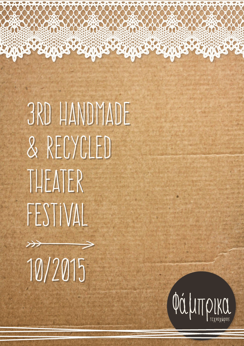 3rd Handmade & Recycled Theater Festival - Fabrica Athens