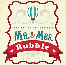 Mr & Mrs Bubble